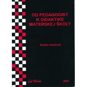 Od pedagogiky k didaktike materskej školy