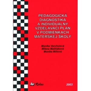 Pedagogická diagnostika a individuálny vzdelávací plán v podmienkach materskej školy