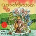 CD O troch grošoch, Statočný valach, Ďuro-truľo