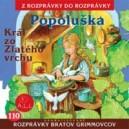CD Popoluška, Kráľ zo Zlatého vrchu