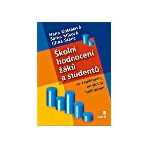 Školní hodnocení žáků a studentů ...