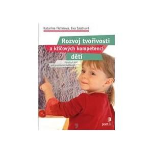 Rozvoj tvořivosti a klíčových kompetencí dětí