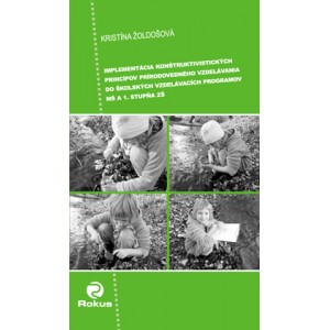 Implementácia konštruktivistických princípov prírodovedného vzdelávania