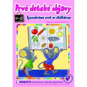 Prvé detské objavy, rozvoj poznania pre 4-5 ročné deti
