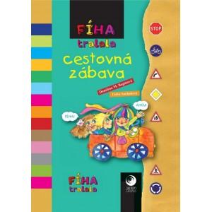 Fíha tralala - Cestovná zábava knižka